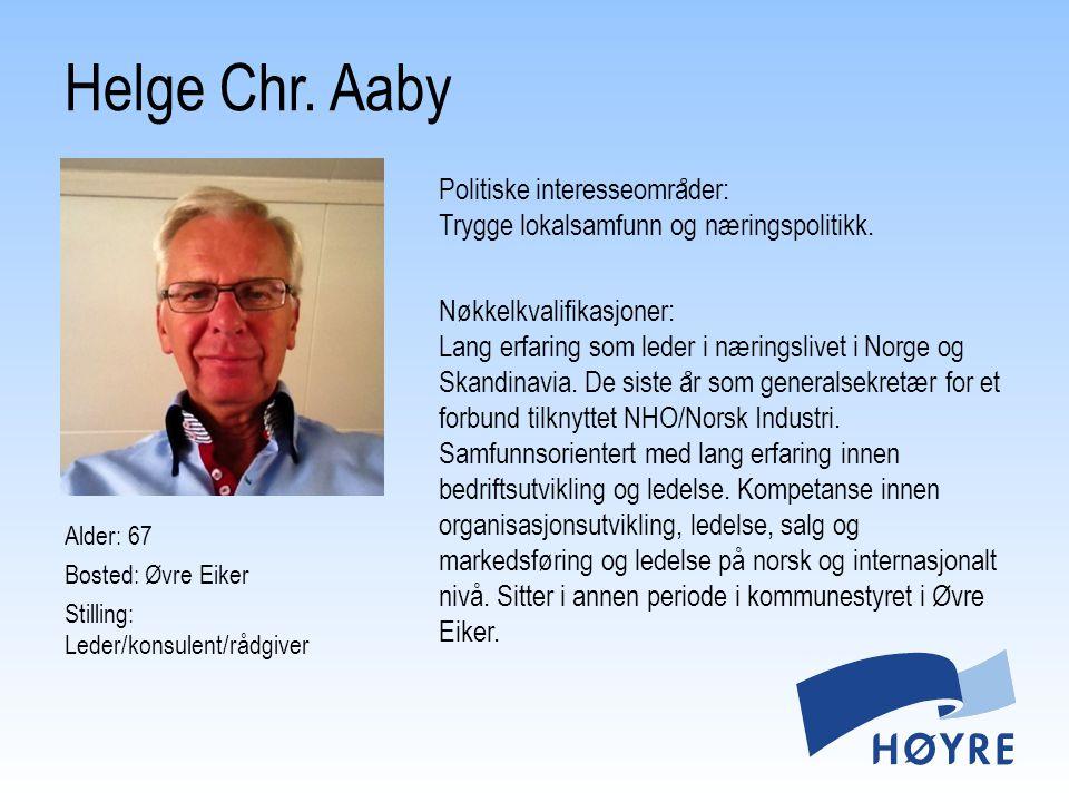 Alder: 43 Bosted: Kongsberg Stilling: Sivilingeniør Politiske interesseomra ̊ der: Finans, næring, forsvar og utdanning.
