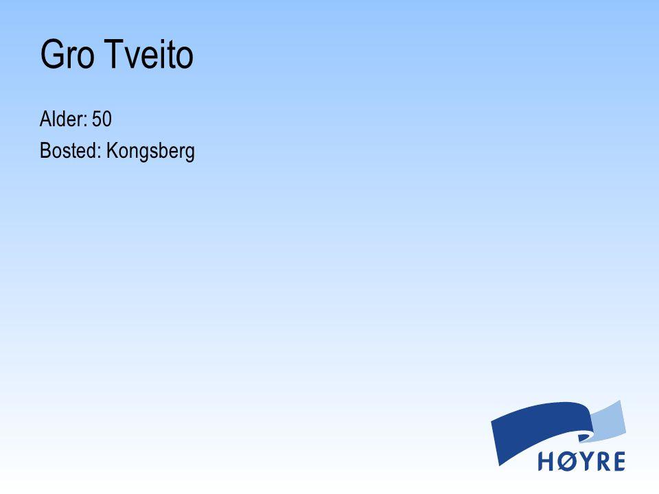 Alder: 50 Bosted: Kongsberg Gro Tveito