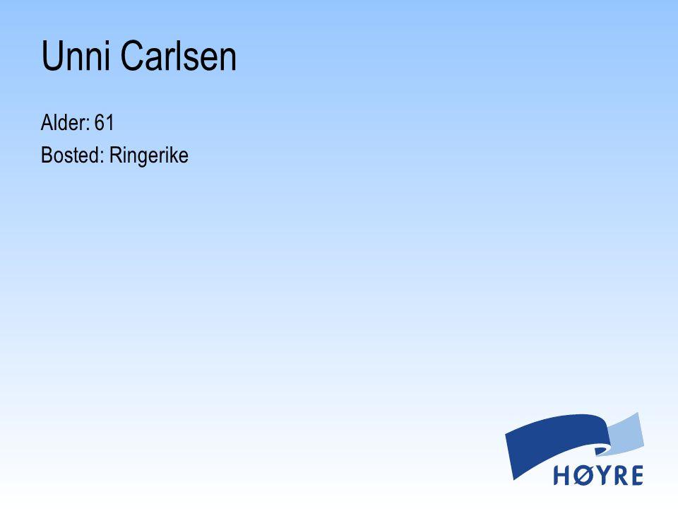 Alder: 61 Bosted: Ringerike Unni Carlsen