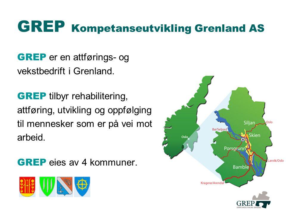 GREP Kompetanseutvikling Grenland AS GREP er en attførings- og vekstbedrift i Grenland.