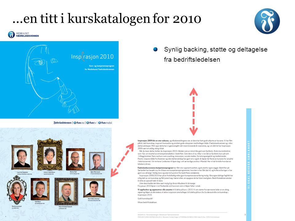 Synlig backing, støtte og deltagelse fra bedriftsledelsen...en titt i kurskatalogen for 2010