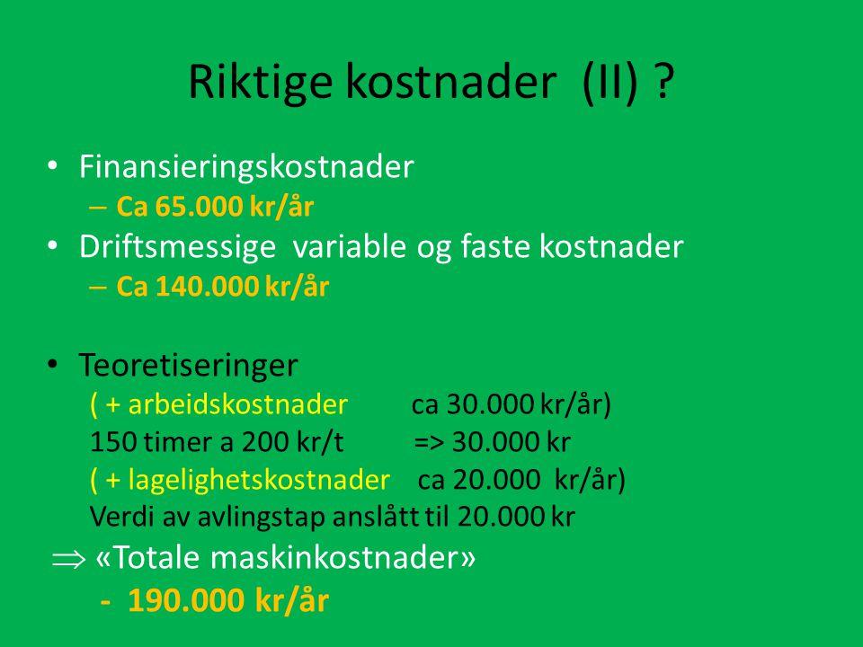 Riktige kostnader (II) .