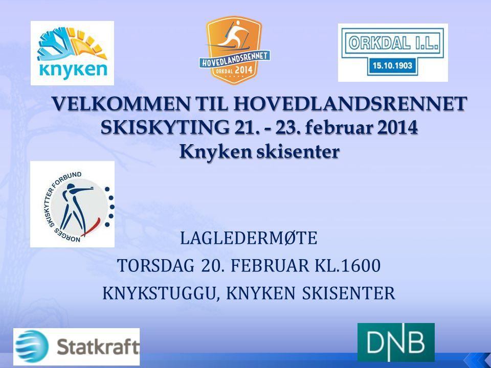 LAGLEDERMØTE TORSDAG 20. FEBRUAR KL.1600 KNYKSTUGGU, KNYKEN SKISENTER