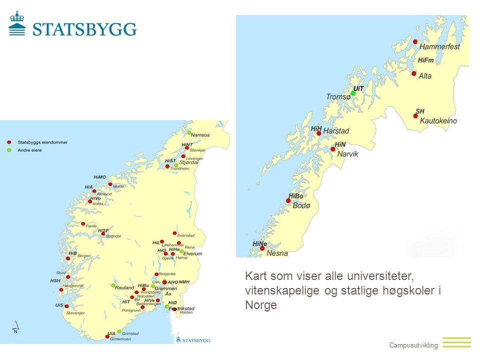 Campusutvikling Kart som viser alle universiteter, vitenskapelige og statlige høgskoler i Norge