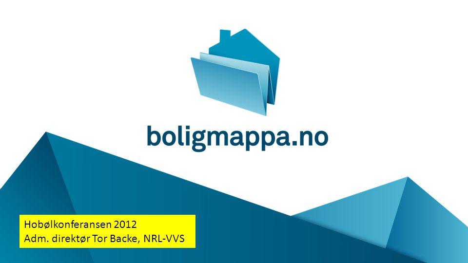 Hobølkonferansen 2012 Adm. direktør Tor Backe, NRL-VVS