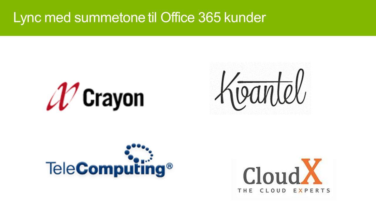 Lync med summetone til Office 365 kunder