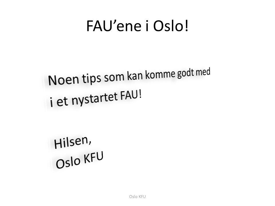 FAU'ene i Oslo! Oslo KFU