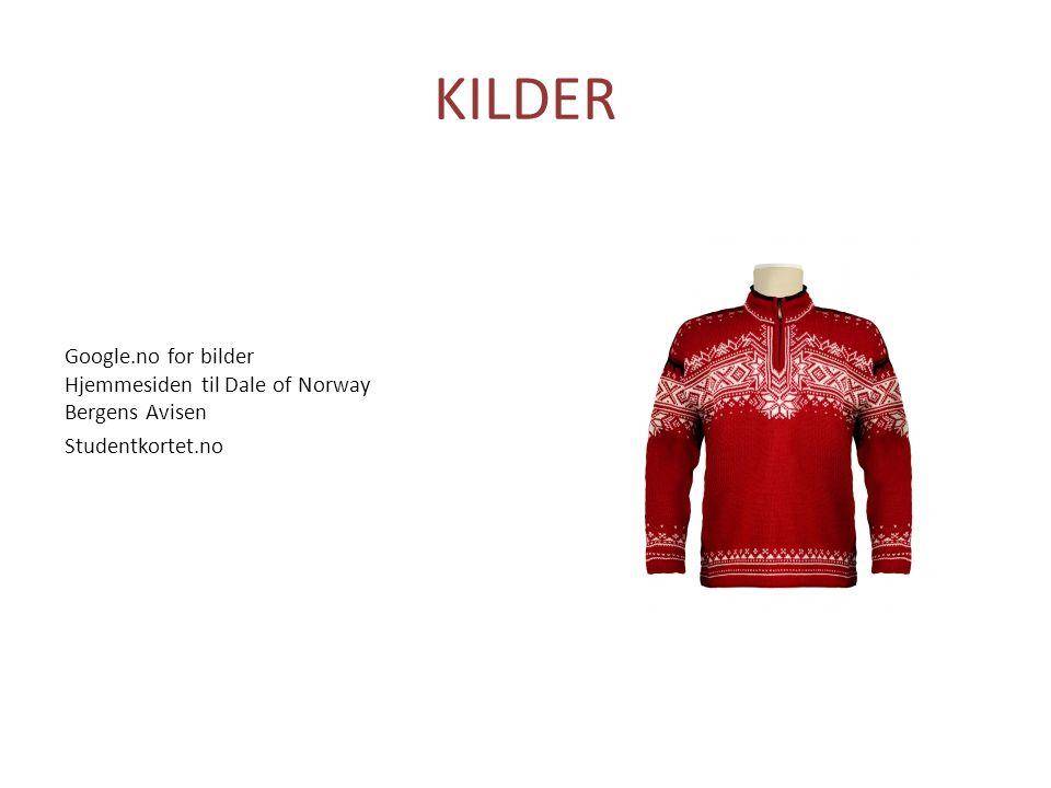 KILDER Google.no for bilder Hjemmesiden til Dale of Norway Bergens Avisen Studentkortet.no