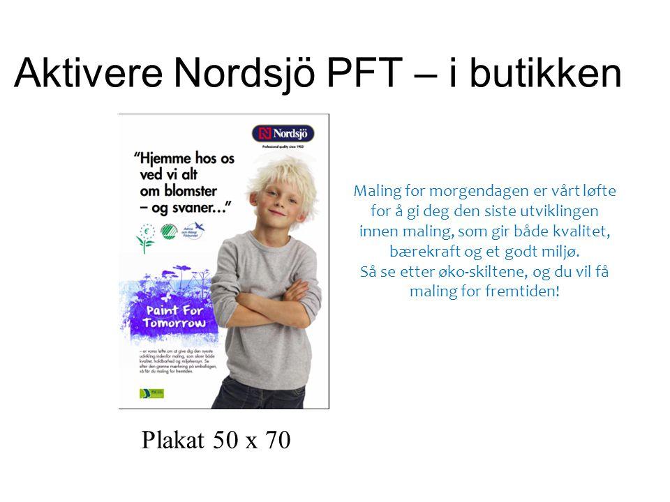 Aktivere Nordsjö PFT – i butikken Plakat 50 x 70 Maling for morgendagen er vårt løfte for å gi deg den siste utviklingen innen maling, som gir både kvalitet, bærekraft og et godt miljø.