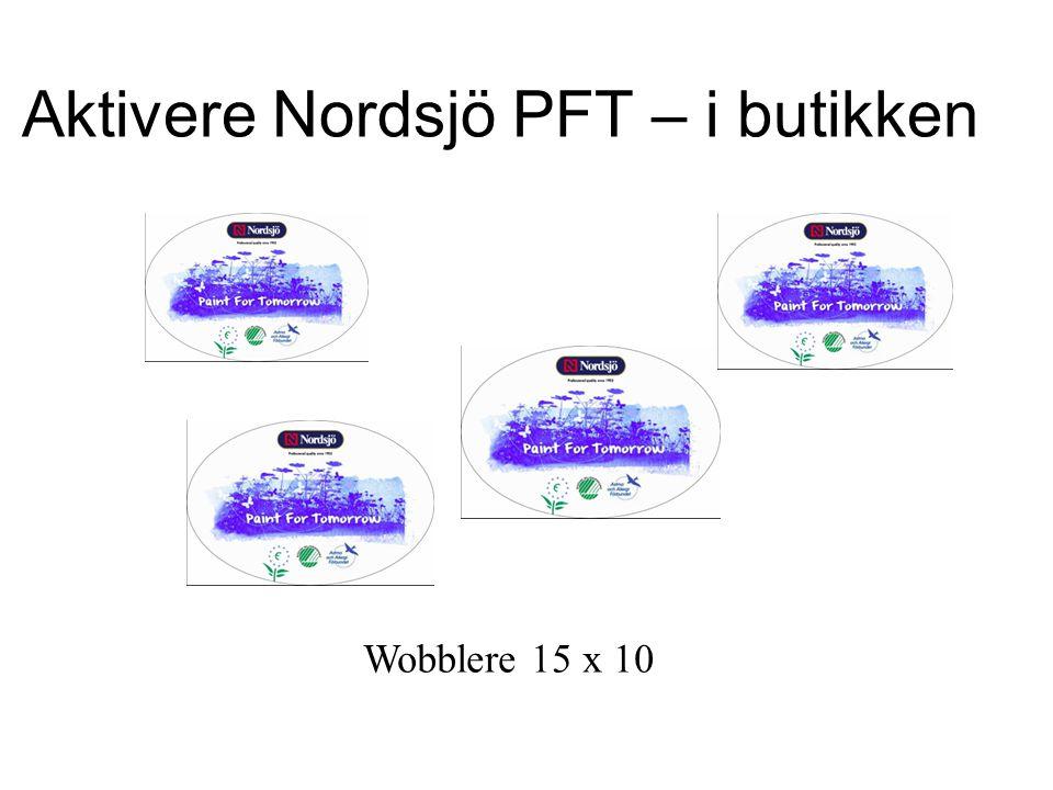 Aktivere Nordsjö PFT – i butikken Wobblere 15 x 10