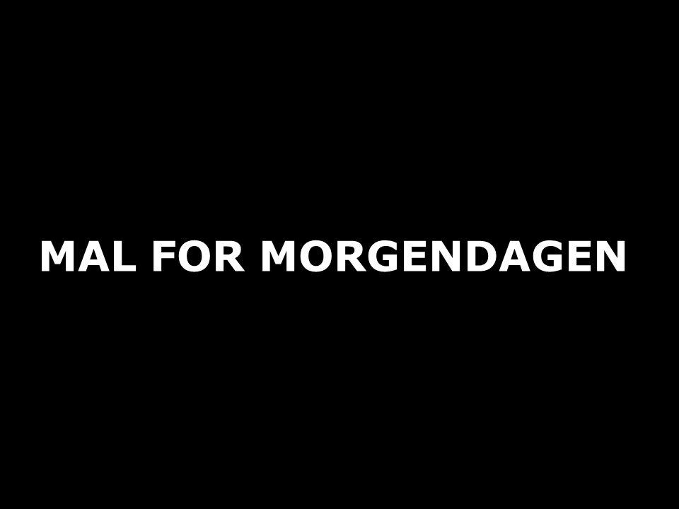 MAL FOR MORGENDAGEN