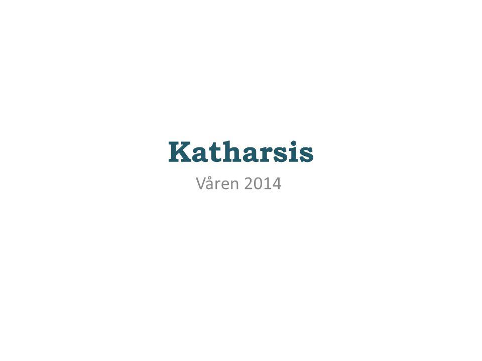 Katharsis Våren 2014