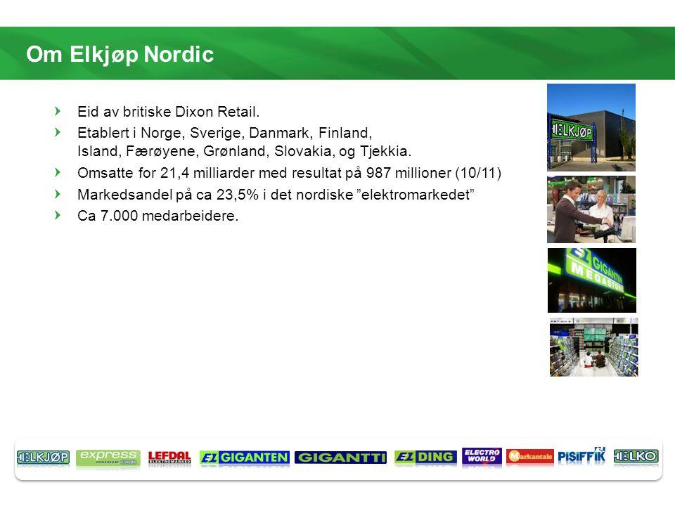 Om Elkjøp Nordic Eid av britiske Dixon Retail. Etablert i Norge, Sverige, Danmark, Finland, Island, Færøyene, Grønland, Slovakia, og Tjekkia. Omsatte
