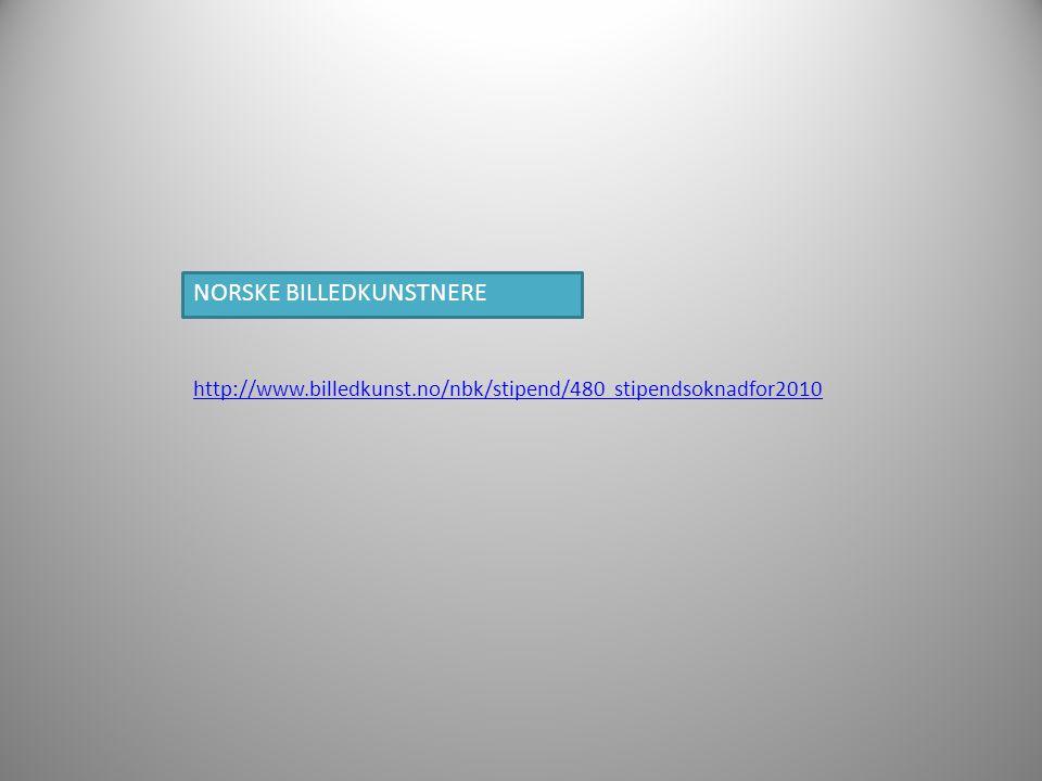 http://www.billedkunst.no/nbk/stipend/480 stipendsoknadfor2010 NORSKE BILLEDKUNSTNERE