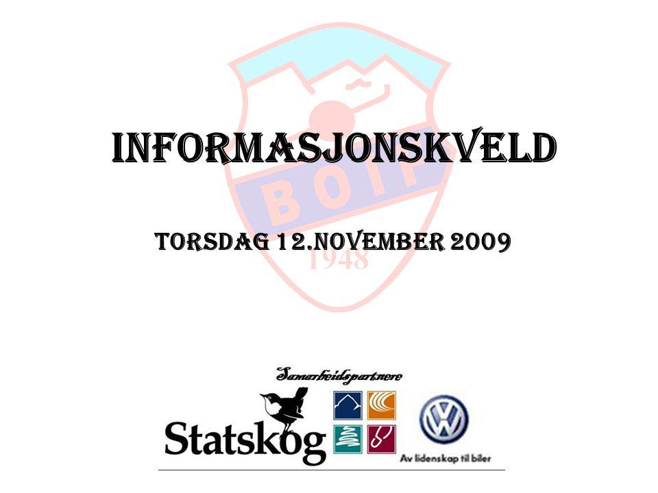 Informasjonskveld Torsdag 12.november 2009