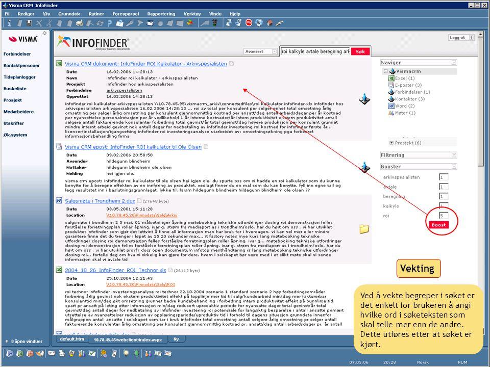 http://www.infofinder.no Page 26 © InfoFinder Norge AS Ved å vekte begreper i søket er det enkelt for brukeren å angi hvilke ord i søketeksten som ska