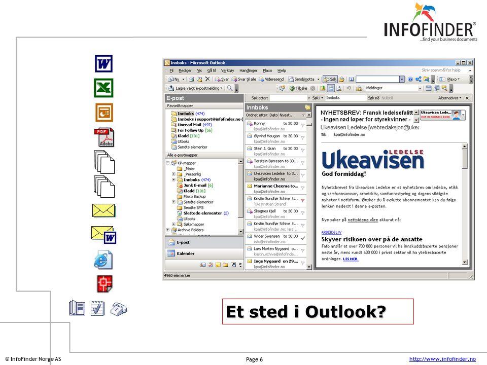 http://www.infofinder.no Page 17 © InfoFinder Norge AS InfoFinder 2.0 InfoFinder viser kun dokumenter den enkelte brukeren har tilgang til.