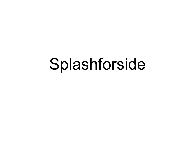 Splashforside