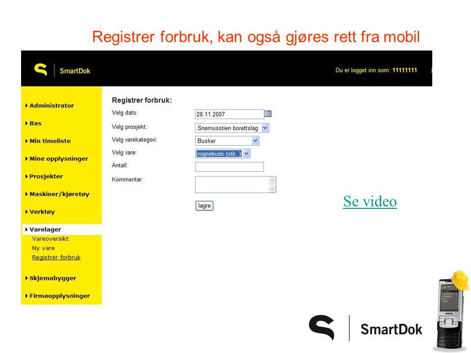 Registrer forbruk, kan også gjøres rett fra mobil Se video