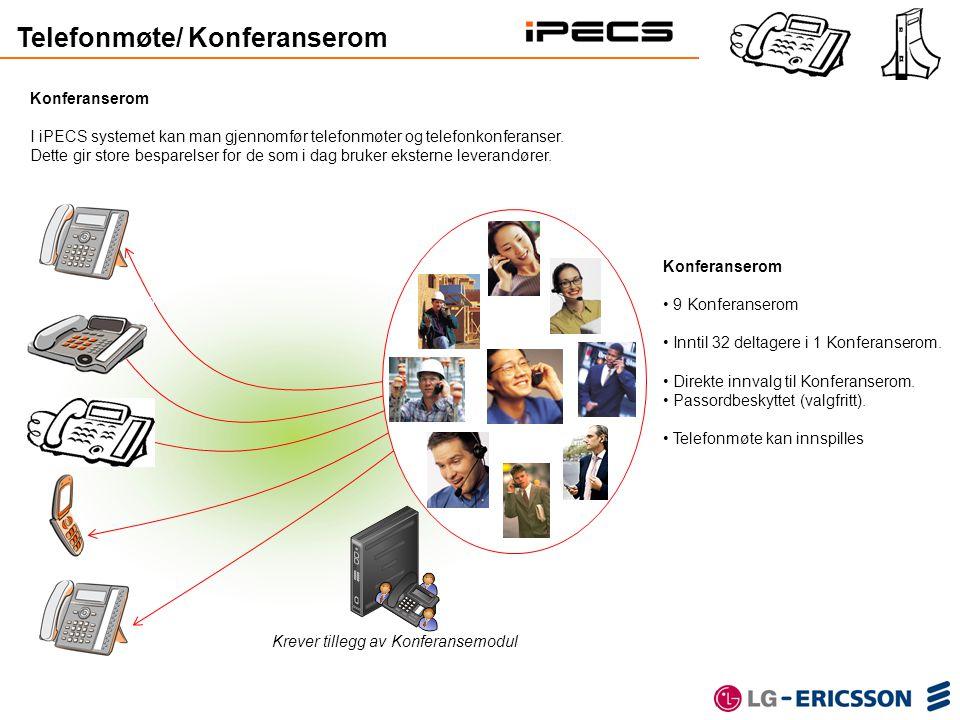 Konferanserom I iPECS systemet kan man gjennomfør telefonmøter og telefonkonferanser. Dette gir store besparelser for de som i dag bruker eksterne lev