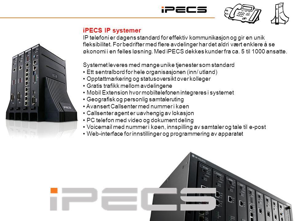 iPECS IP systemer IP telefoni er dagens standard for effektiv kommunikasjon og gir en unik fleksibilitet. For bedrifter med flere avdelinger har det a