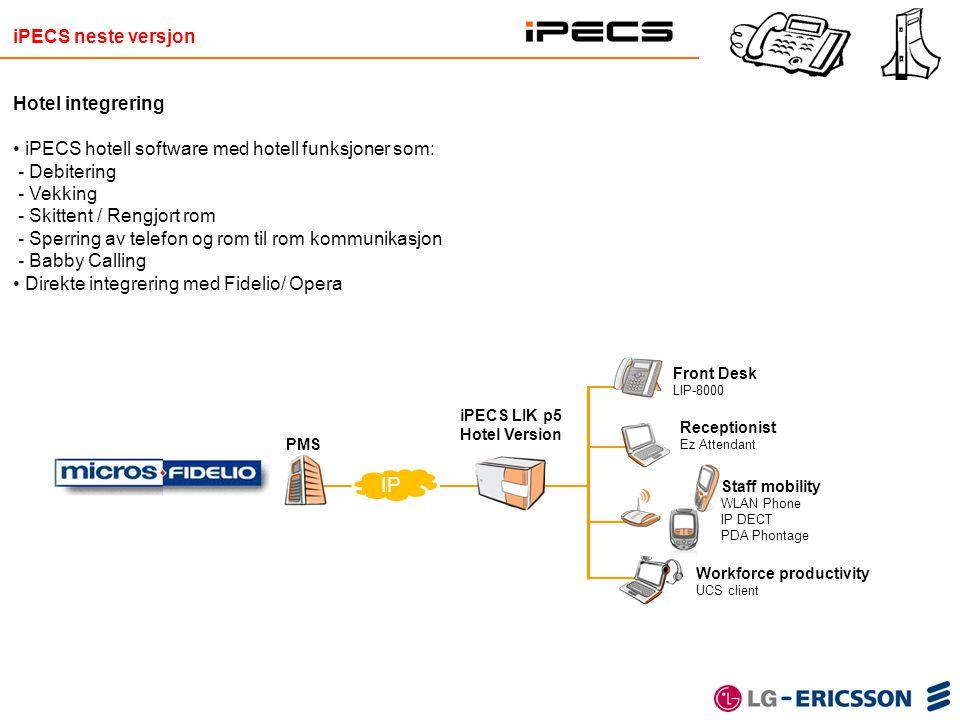PMS Front Desk LIP-8000 Staff mobility WLAN Phone IP DECT PDA Phontage Workforce productivity UCS client iPECS LIK p5 Hotel Version Receptionist Ez At