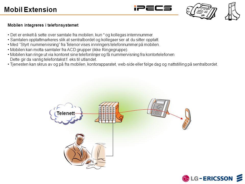 Mobilen integreres i telefonsystemet • Det er enkelt å sette over samtale fra mobilen, kun * og kollegas internnummer. • Samtalen opptattmarkeres slik