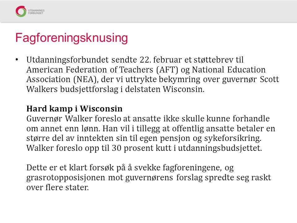 Fagforeningsknusing • Utdanningsforbundet sendte 22. februar et støttebrev til American Federation of Teachers (AFT) og National Education Association