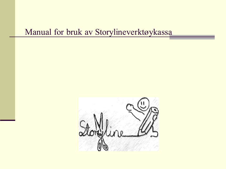 Manual for bruk av Storylineverktøykassa