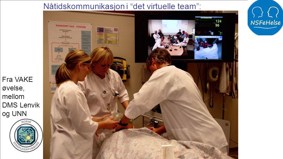 """Nåtidskommunikasjon i """"det virtuelle team"""": Fra VAKE øvelse, mellom DMS Lenvik og UNN"""