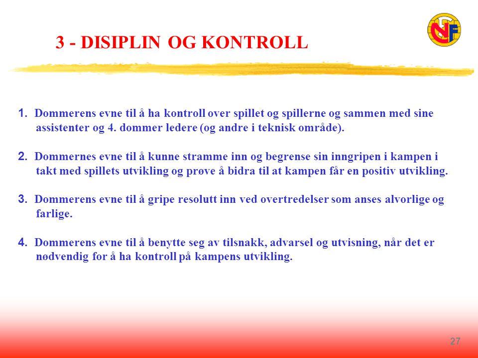 27 3 - DISIPLIN OG KONTROLL 1.