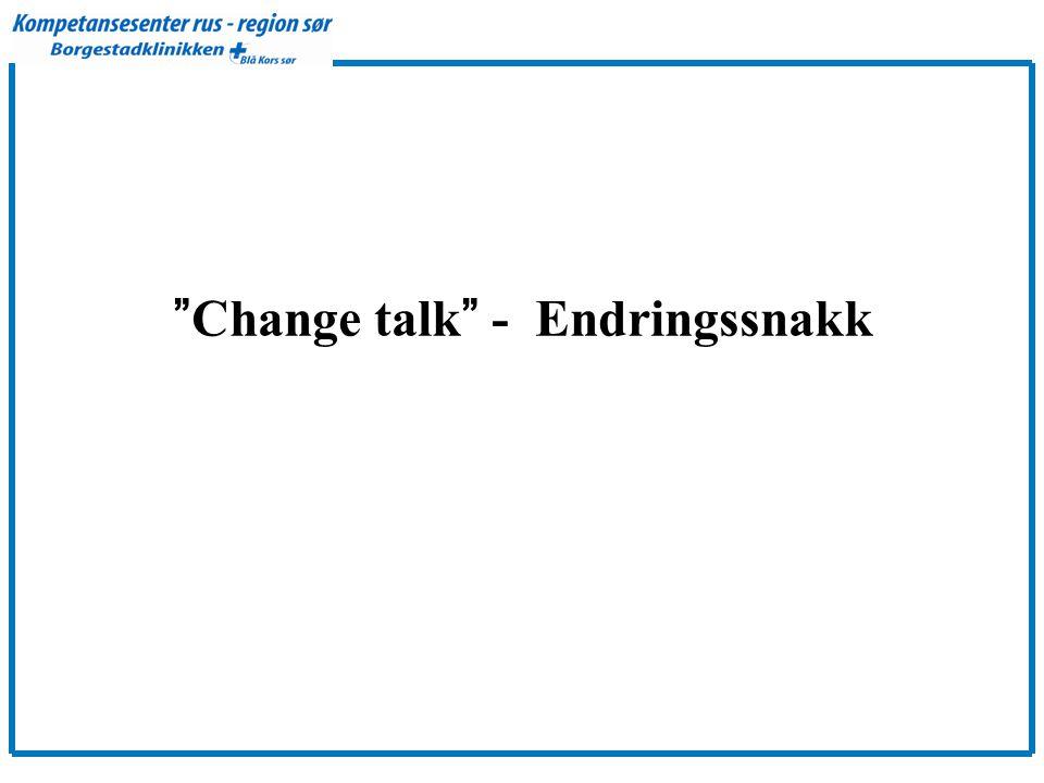 Change talk - Endringssnakk