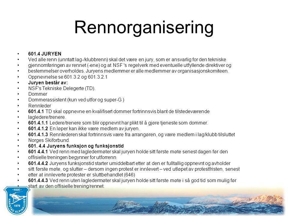 Rennorganisering •602 NSF TEKNISK DELEGERTE (TD) •602.1 Funksjon og myndighet •Det skal oppnevnes en TD for alle renn, også sone- og kretsrenn (kun lag/klubbrenn er unntatt).