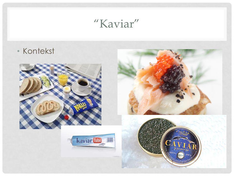 """Kaviar"" • Kontekst"