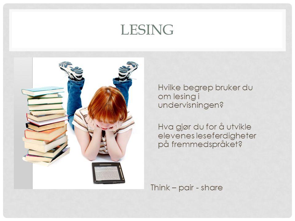 LESESTRATEGIER Konstruktivisme : aktivitetspedagogikk Top – down lesing.