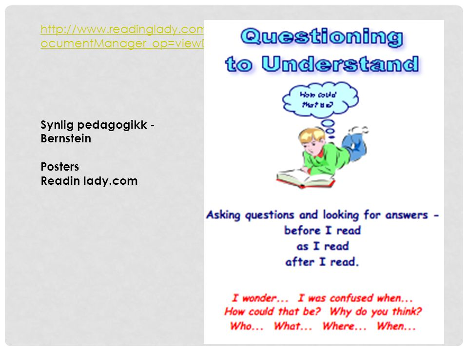 http://www.readinglady.com/index.php?module=documents&JAS_D ocumentManager_op=viewDocument&JAS_Document_id=3 Readinglady.com Synlig pedagogikk - Berns