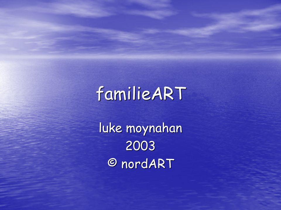 familieART luke moynahan 2003 © nordART