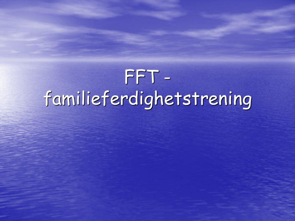 FFT - familieferdighetstrening
