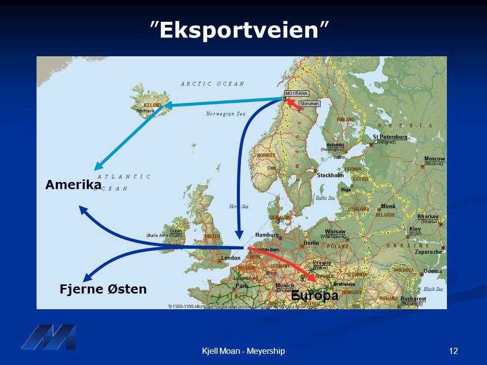 "12Kjell Moan - Meyership Amerika Fjerne Østen Europa ""Eksportveien"""