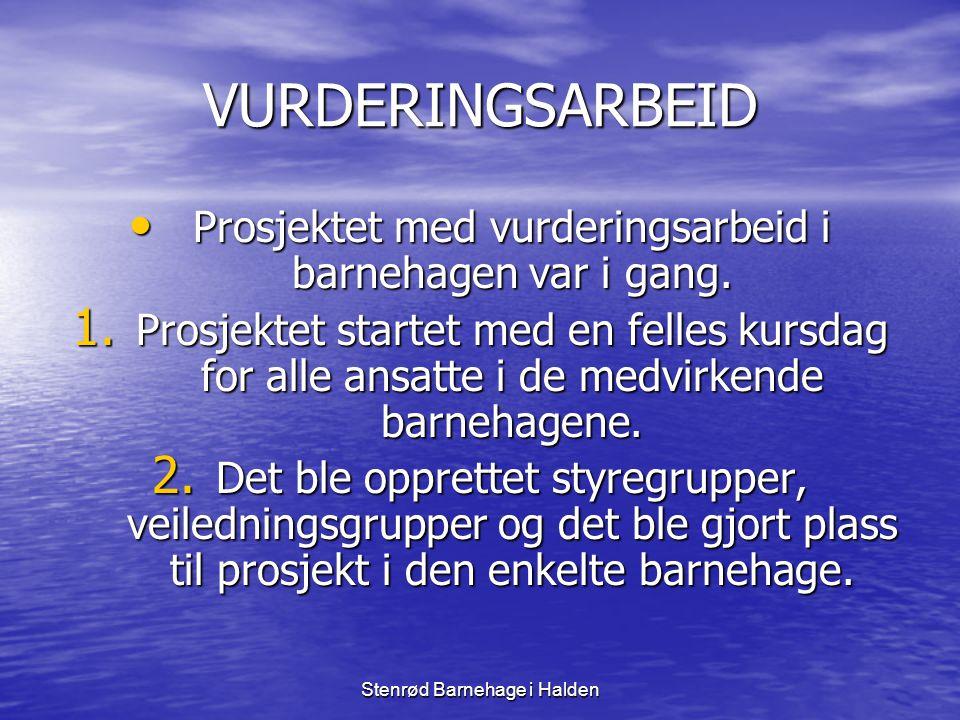 Stenrød Barnehage i Halden 3.