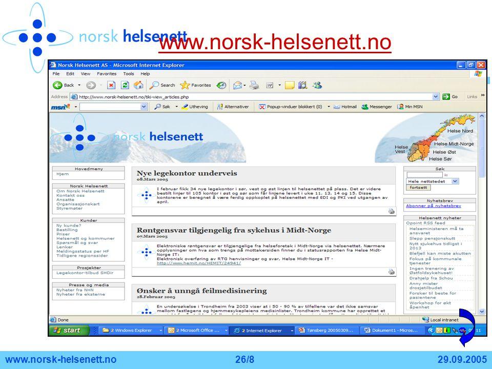 29.09.2005www.norsk-helsenett.no26/8 www.norsk-helsenett.no