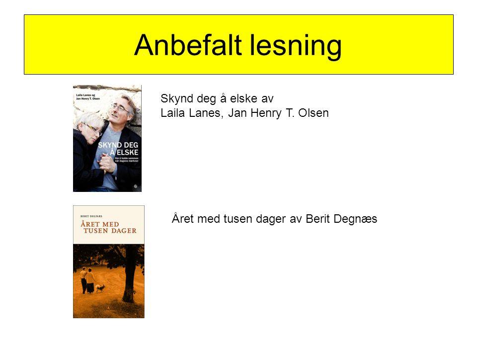 Anbefalt lesning Skynd deg å elske av Laila Lanes, Jan Henry T. Olsen Året med tusen dager av Berit Degnæs