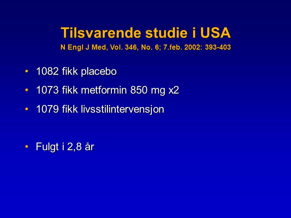 Tilsvarende studie i USA N Engl J Med, Vol.346, No.