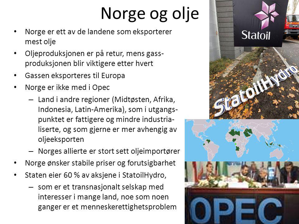 Norge og olje • Norge er ett av de landene som eksporterer mest olje • Oljeproduksjonen er på retur, mens gass- produksjonen blir viktigere etter hver