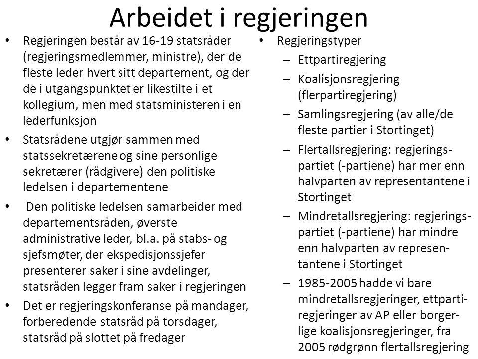 Arbeidet i regjeringen • Regjeringen består av 16-19 statsråder (regjeringsmedlemmer, ministre), der de fleste leder hvert sitt departement, og der de