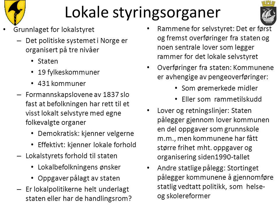 Lokale styringsorganer • Grunnlaget for lokalstyret – Det politiske systemet i Norge er organisert på tre nivåer • Staten • 19 fylkeskommuner • 431 ko
