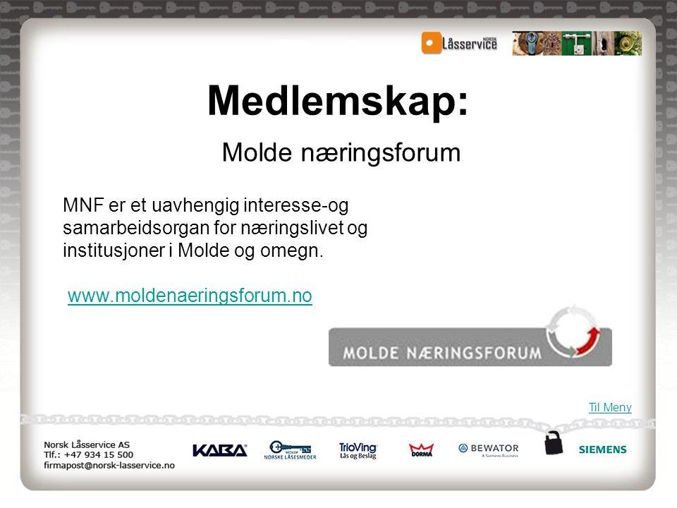 Medlemskap: Molde næringsforum MNF er et uavhengig interesse-og samarbeidsorgan for næringslivet og institusjoner i Molde og omegn. www.moldenaeringsf