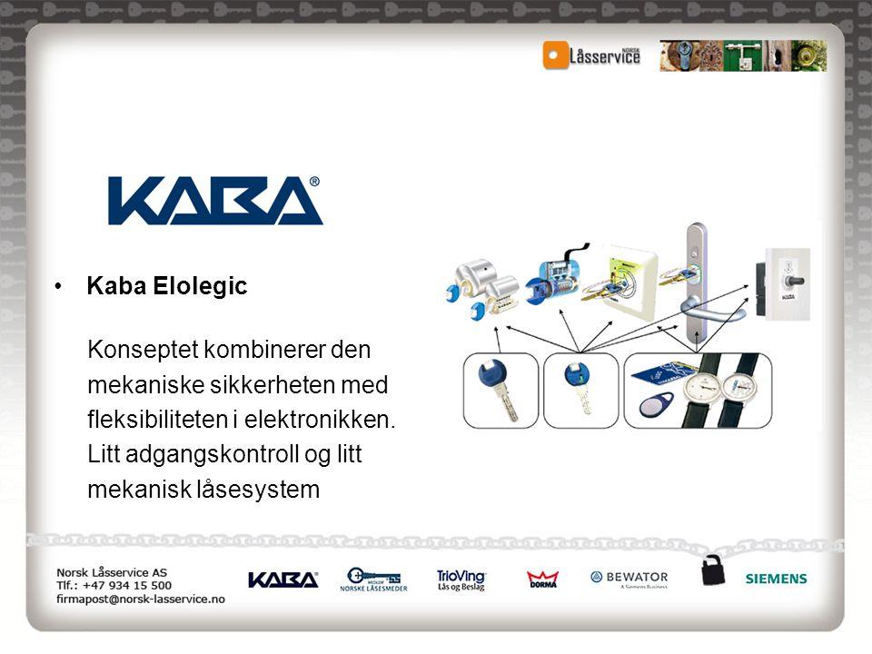 •Kaba Elolegic Konseptet kombinerer den mekaniske sikkerheten med fleksibiliteten i elektronikken. Litt adgangskontroll og litt mekanisk låsesystem