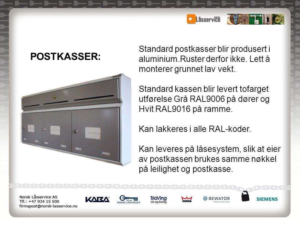 POSTKASSER: Standard postkasser blir produsert i aluminium.Ruster derfor ikke. Lett å monterer grunnet lav vekt. Standard kassen blir levert tofarget