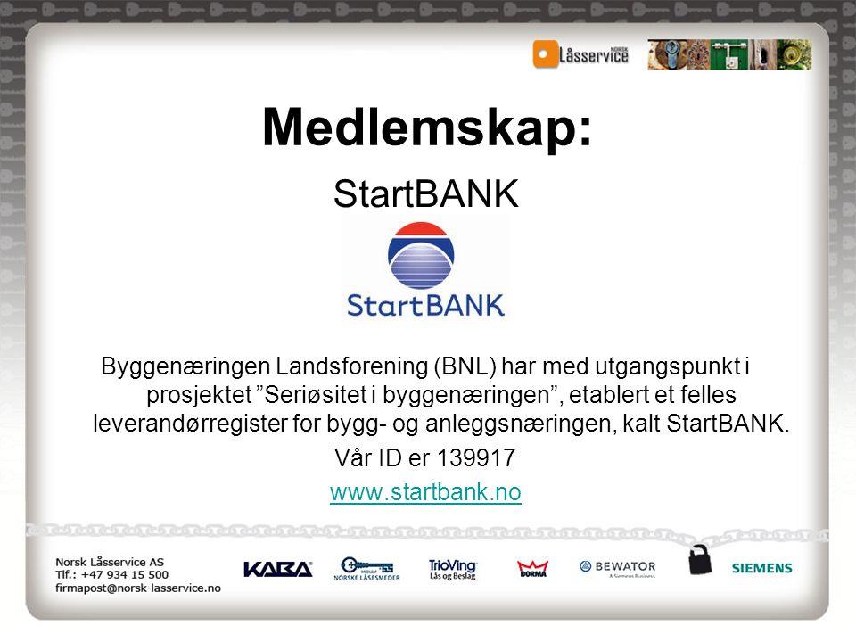"""Medlemskap: StartBANK Byggenæringen Landsforening (BNL) har med utgangspunkt i prosjektet """"Seriøsitet i byggenæringen"""", etablert et felles leverandørr"""